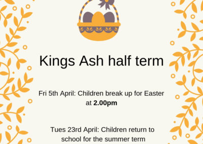 Kings Ash half term
